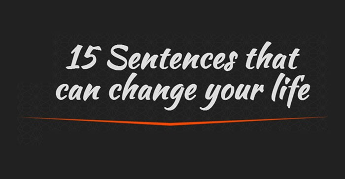 15-Sentences-That-Can-Change-Your-Life-700×364